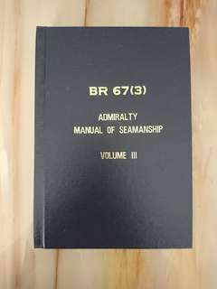 Admiralty Manual of Seamanship Vol 3 - BR67