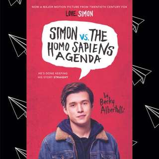 SIMON VS. THE HOMO SAPIENS AGENDA BY BECKY ALBERTALLI (Now a major motion picture Love, Simon)