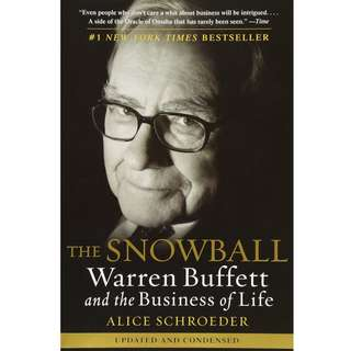 The Snowball: Warren Buffett and the Business of Life by Alice Schroeder - EBOOK