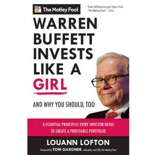 Warren Buffett Invests Like a Girl: And Why You Should Too by Louann Lofton - EBOOK