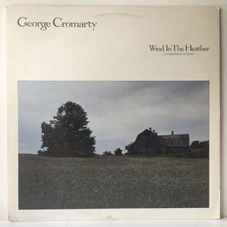 George Cromarty – Wind In The Heather (1984 USA Original - Rare Promo Copy - Vinyl is Mint)