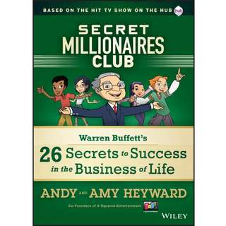 Secret Millionaires Club: Warren Buffett's 26 Secrets to Success in the Business of Life by Andy Heyward, Amy Heyward - EBOOK