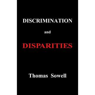 Discrimination and Disparities by Thomas Sowell - EBOOK