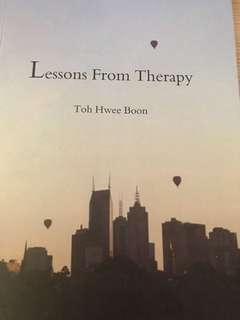 Toh Hwee Boon : Lessons From Therapy (20 Therapists, 20 Stories)