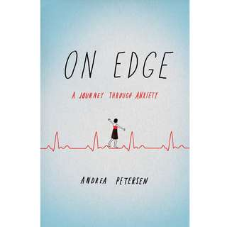 On Edge: A Journey Through Anxiety by Andrea Petersen - EBOOK