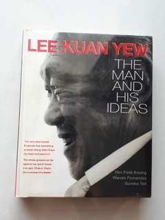 Lee Kuan Yew - The Man and his ideas