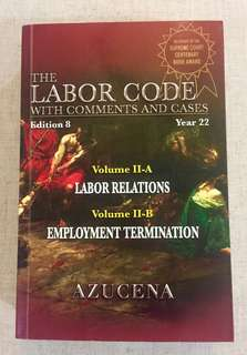 The Labor Code  2013 Edition Vol. II-A & II-B