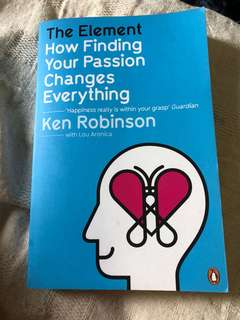 The Element How Finding Your Passion Changes Everything - Ken Robinson
