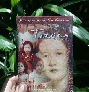 Titser: Isang Nobela by Liwayway A. Arceo