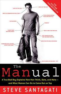 The MANual By Steve Santagati (Relationship Guide)