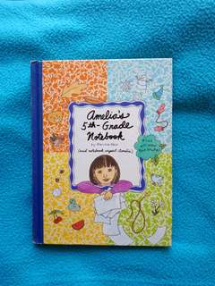 Amelia's 5th Grade Notebook by Marissa Moss