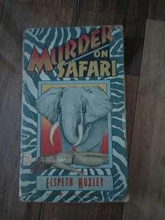 Murder on Safari by Elspeth Huxley