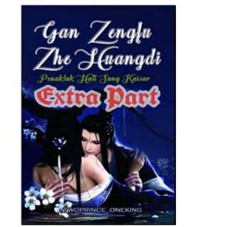 Ebook Gan Zengfu Zhe Huangdi Extra Part - Twoprince_oneking