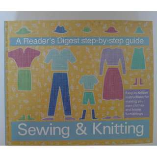 A Reader's Digest Step-by-Step Guide - Sewing & Knitting - Hard Cover