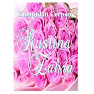 Ebook Kumpulan Cerpen Rustina Zahra - Rustina Zahra