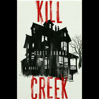 (Ebook)Kill Creek by Scott Thomas