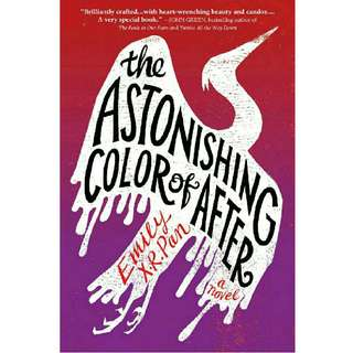 (Ebook) The Astonishing Color of After - Emily X. R. Pan