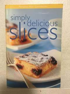 Simply delicious slices cake desserts recipes cookbook