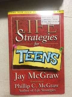 Life strategies for teens jay McGraw