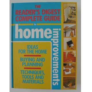 The Reader's Digest Complete Guide to Home Improvements - Hard Cover