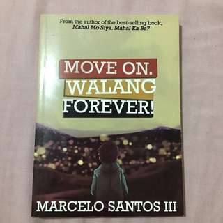Move on, Walang forever!