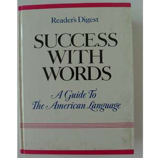 Reader's Digest Hard Cover - Success with Words - A Guide to the American Language