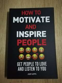 How to Motivate and Inspire People by Judy Apps