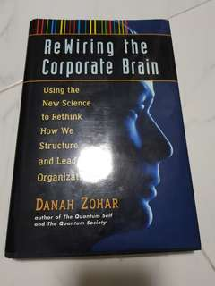 Rewiring the corporate brain