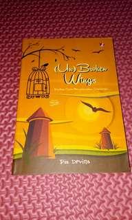 Unbroken Wings - Pia Devina