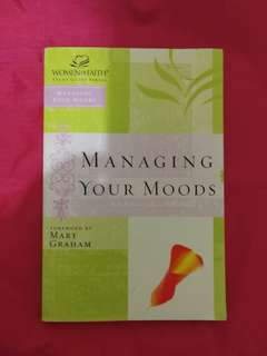 Managing Your Moods by Mary Graham