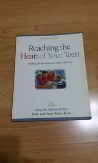 Reaching The Heart of Your Teen (Gary Ezzo)