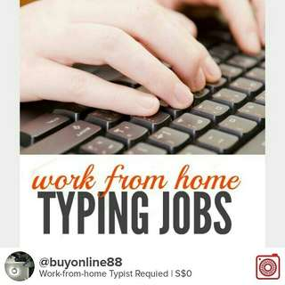 Wanted: WORK-From-HOME Typist