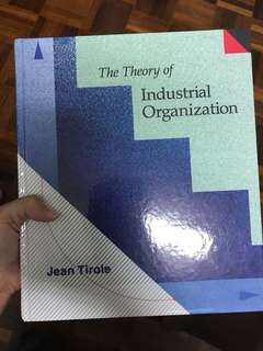 The Theory of Industrial Organisation by Jean Tirole