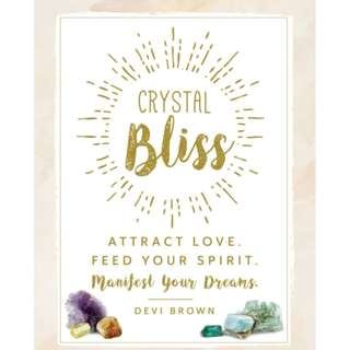 Crystal Bliss : Attract Love. Feed Your Spirit. Manifest Your Dreams.