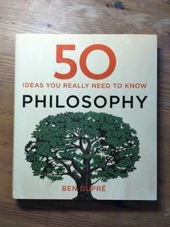 50 Ideas You Really Need to Know - Philosophy