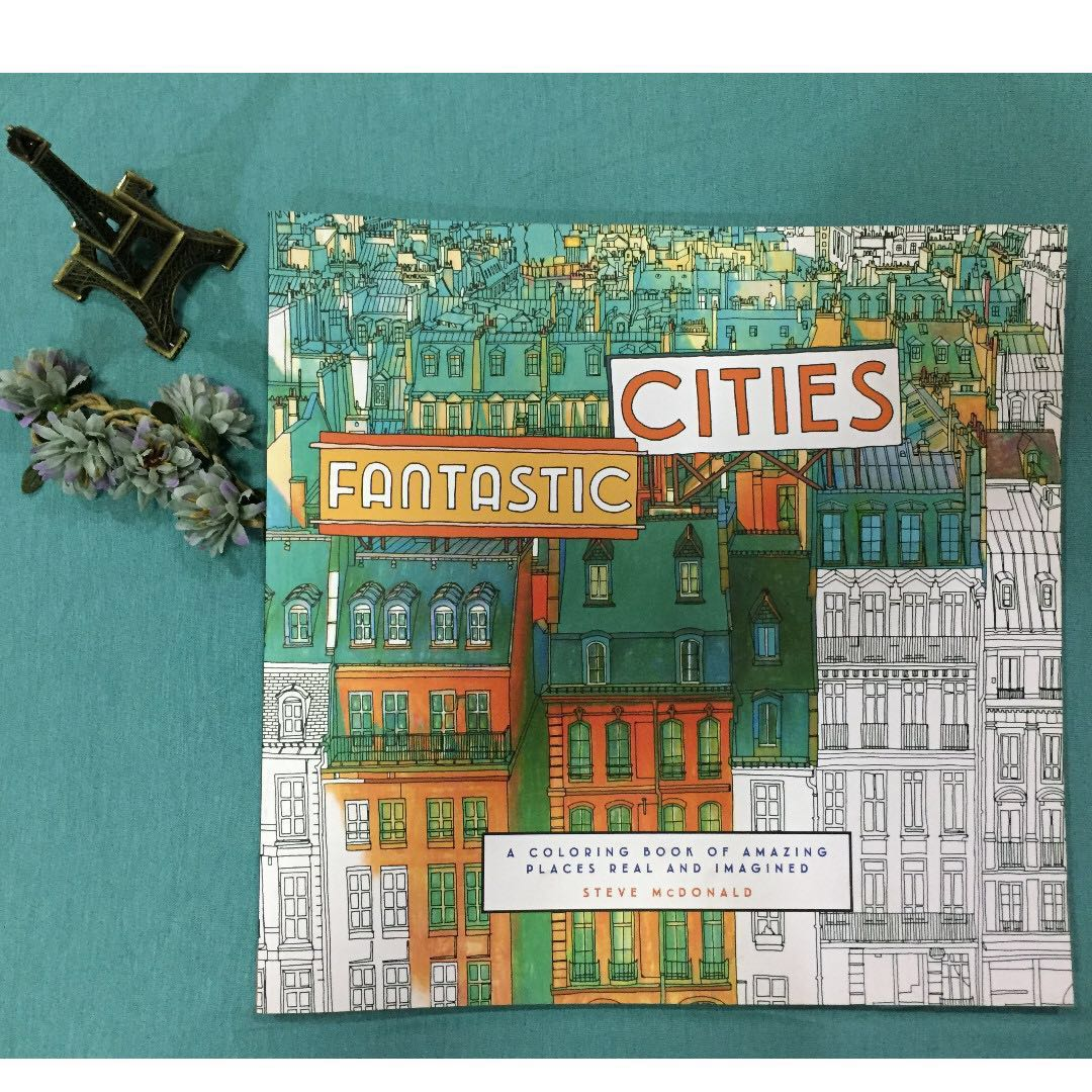 NEW Adult Coloring Book FANTASTIC CITIES By Steve McDonald Design Craft Others On Carousell
