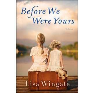 Before We Were Yours by Lisa Wingate - EBOOK