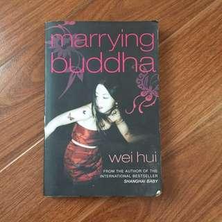 Wei Hui-Marrying Buddha