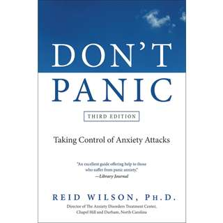Don't Panic Third Edition: Taking Control of Anxiety Attacks by Reid Wilson - EBOOK