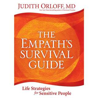 The Empath's Survival Guide: Life Strategies for Sensitive People by Judith Orloff - EBOOK