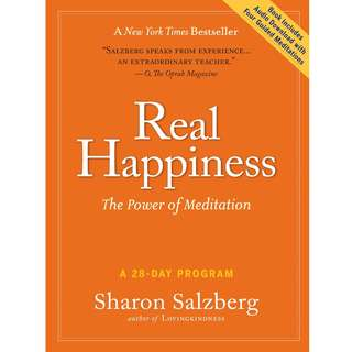 Real Happiness: The Power of Meditation: A 28-Day Program by Sharon Salzberg - EBOOK