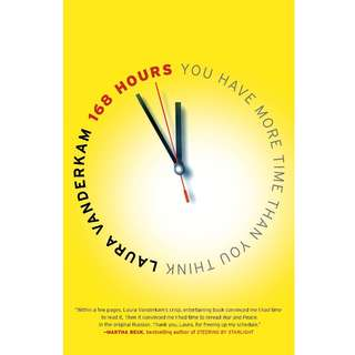 168 Hours: You Have More Time Than You Think by Laura Vanderkam - EBOOK