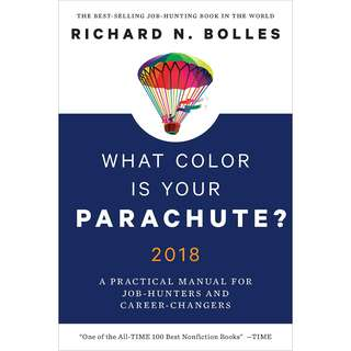 What Color Is Your Parachute? 2018: A Practical Manual for Job-Hunters and Career-Changers by Richard N. Bolles - EBOOK