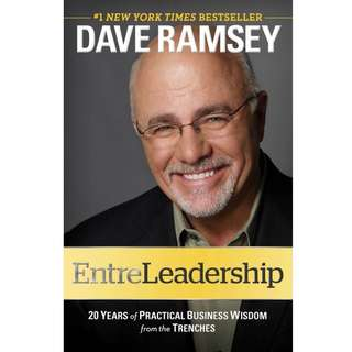 EntreLeadership: 20 Years of Practical Business Wisdom from the Trenches by Dave Ramsey - EBOOK
