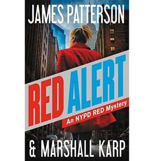 Red Alert: An NYPD Red Mystery by James Patterson, Marshall Karp - EBOOK