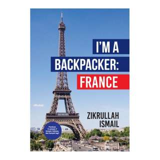 I'm A Backpacker: France
