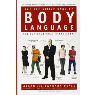 The Definitive Book of Body Language: The Hidden Meaning Behind People's Gestures and Expressions by Barbara Pease, Allan Pease - EBOOK
