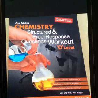 All About Chemistry- Structured & Free-Response Questions Workout O Level