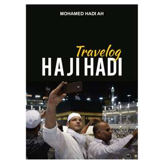 Travelog Haji Hadi