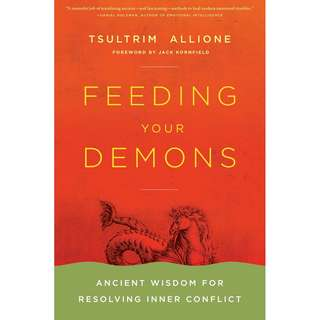 Feeding Your Demons: Ancient Wisdom for Resolving Inner Conflict by Tsultrim Allione - EBOOK